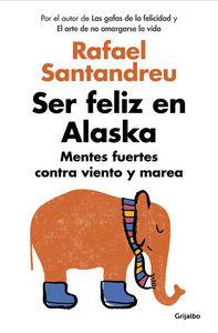 ser feliz en alaska huesca
